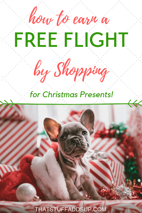Earn a Free Flight by Shopping For Christmas Gifts This Year